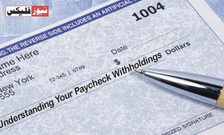 Understanding Your Paycheck Withholdings