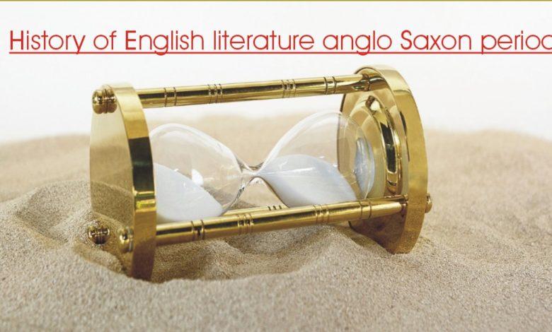 History of English literature anglo Saxon period