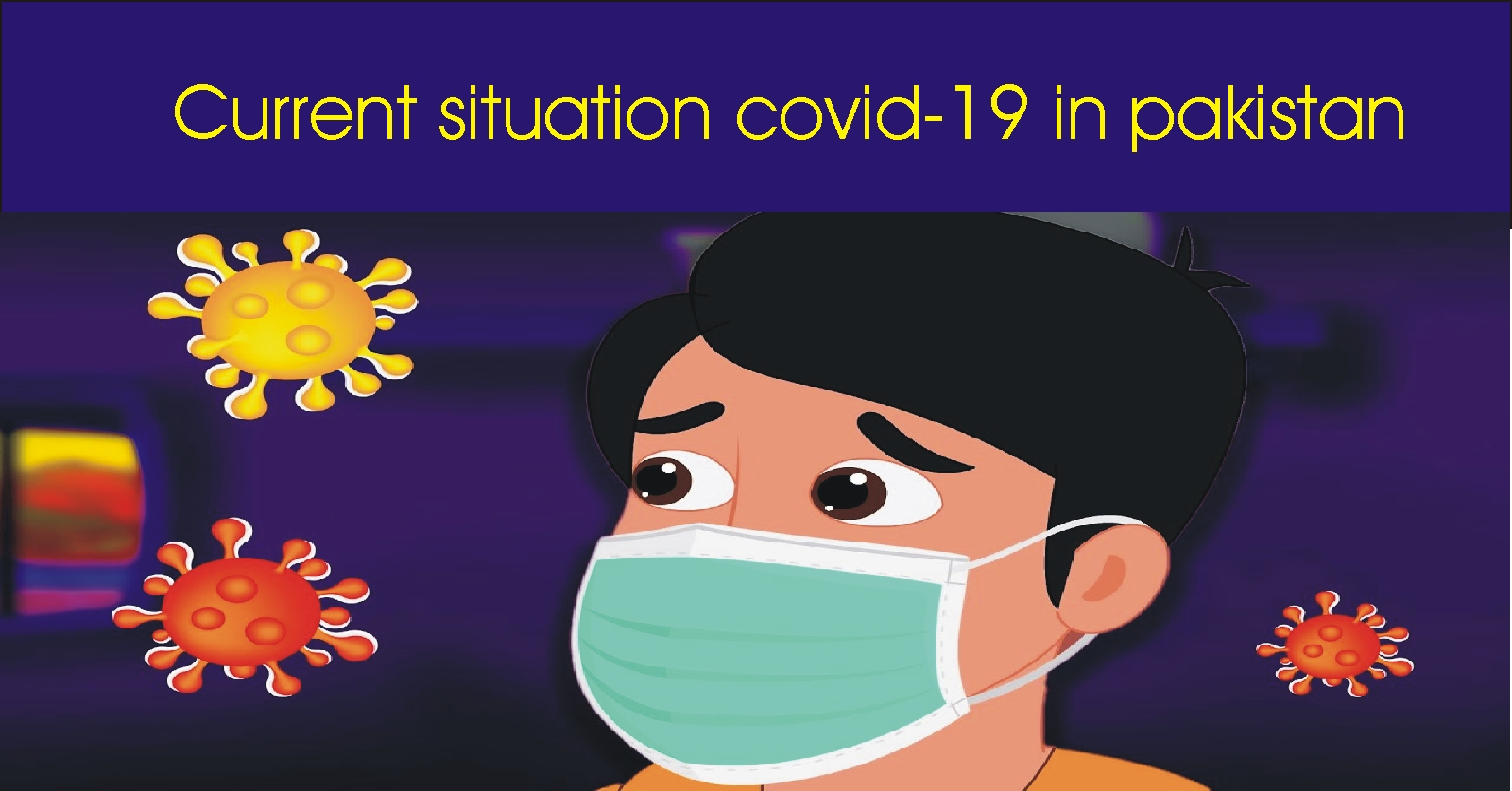 Current situation covid-19 in pakistan