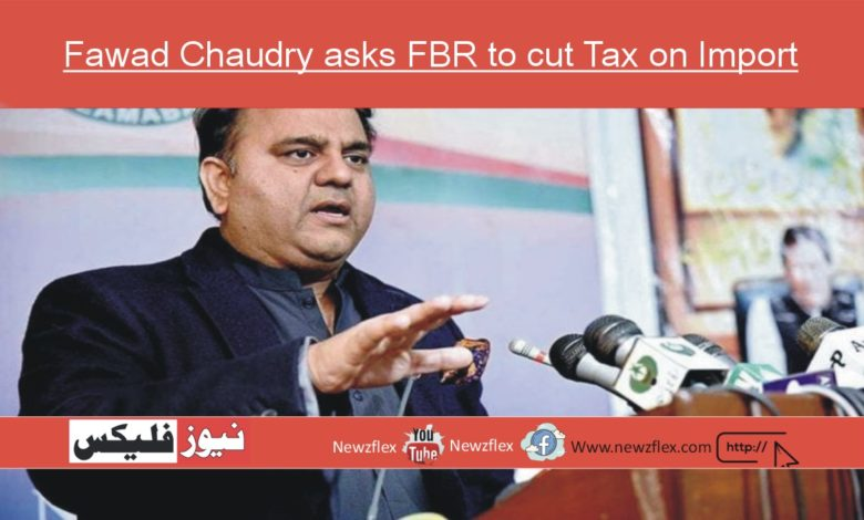 Fawad Chaudry asks FBR to cut Tax on Import of Electric Vehicles
