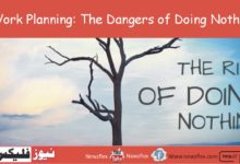 Work Planning: The Dangers of Doing Nothing!